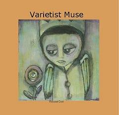 Varietist Muse, Vol. 1