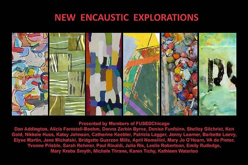 FUSEDChicago exhibit: New Encaustic Explorations
